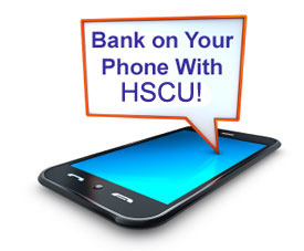 Bank on your phone with HSCU