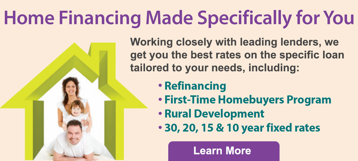 Home financing made specifically for you