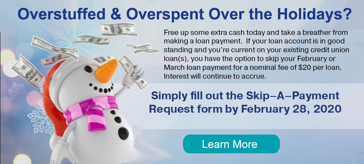Free up some extra cash today and take a breather from making a loan payment. PDF: Skip form